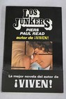 Los Junkers / Piers Paul Read