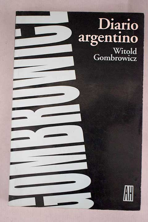 Diario argentino / Witold Gombrowicz