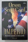Imperio / Orson Scott Card