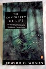 The diversity of life / Edward O Wilson