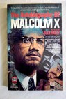 The autobiography of Malcolm X / X Malcolm Haley Alex