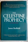 The Celestine prophecy an adventure / Redfield James Menuhin Yehudi