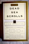 The Dead Sea scrolls a new translation / Wise Michael Owen Abegg Martin G Cook Edward M