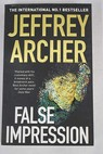 False impression / Jeffrey Archer
