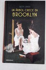 Un árbol crece en Brooklyn / Betty Smith