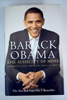 The audacity of hope thoughts on reclaiming the American dream / Barack Obama
