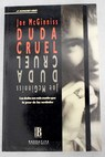 Duda cruel / Joe Mac Guinniss