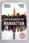 Los asesinatos de Manhattan / Douglas J Preston