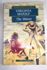 The waves / Woolf Virginia Parsons Deborah