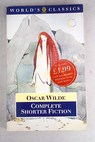 The complete shorter fiction / Oscar Wilde