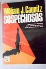Sospechosos / William J Caunitz