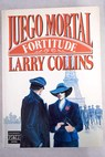 Juego mortal Fortitude / Larry Collins