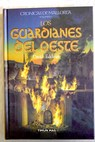 Los guardianes del oeste / David Eddings