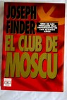 El club de Moscú / Joseph Finder