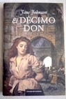 El décimo don / Jane Johnson