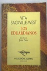 Los Eduardianos / Vita Sackville West