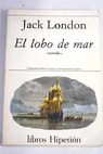 El lobo de mar / Jack London