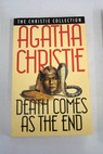 Death comes as the end / Agatha Christie