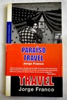 Paraíso travel / Jorge Franco