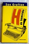 H de homicidio / Sue Grafton