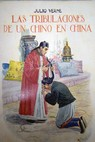 Las tribulaciones de un chino en China El Chancellor / Julio Verne