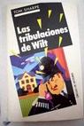 Las tribulaciones de Wilt / Tom Sharpe