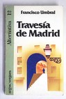 Travesía de Madrid / Francisco Umbral