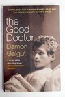 The good doctor / Damon Galgut