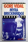 Myra Breckinridge / Gore Vidal