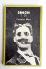Groucho y yo / Groucho Marx