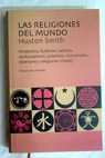 Las religiones del mundo / Huston Smith