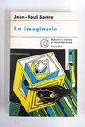 Lo imaginario / Jean Paul Sartre