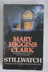 Stillwatch / Mary Higgins Clark