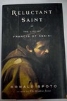 Reluctant saint / Donald Spoto