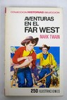 Aventuras en el Far West / Mark Twain
