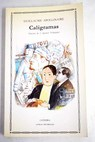 Caligramas / Guillaume Apollinaire