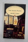 The aspern papers and the turn of the screw / Henry James
