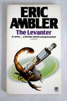 The Levanter / Eric Ambler
