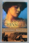 Falling angels / Tracy Chevalier