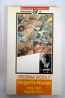 Hogarth House diarios 1915 1921 de Virginia Woolf Volumen I / Virginia Woolf