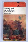 Mundos posibles / William Tenn
