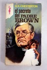 El secreto del Padre Brown / G K Chesterton