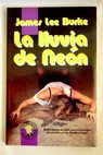 La lluvia de neón / James Lee Burke