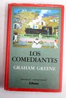 Los comediantes / Graham Greene