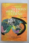 A catalog of modern world coins 1850 1964 / R S Yeoman