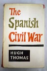 The Spanish Civil War / Hugh Thomas