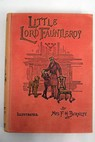 Little Lord Fauntleroy / Frances Hodgson Burnett