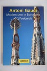 Modernismo in Barcelona 30 Postcards / Antoni Gaudi