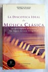 La discoteca ideal de música clásica / Kenneth McLeish