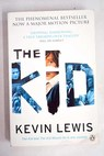 The kid and The kid moves on / Kevin Lewis